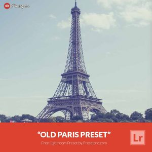 Free-Lightroom-Preset-Old-Paris