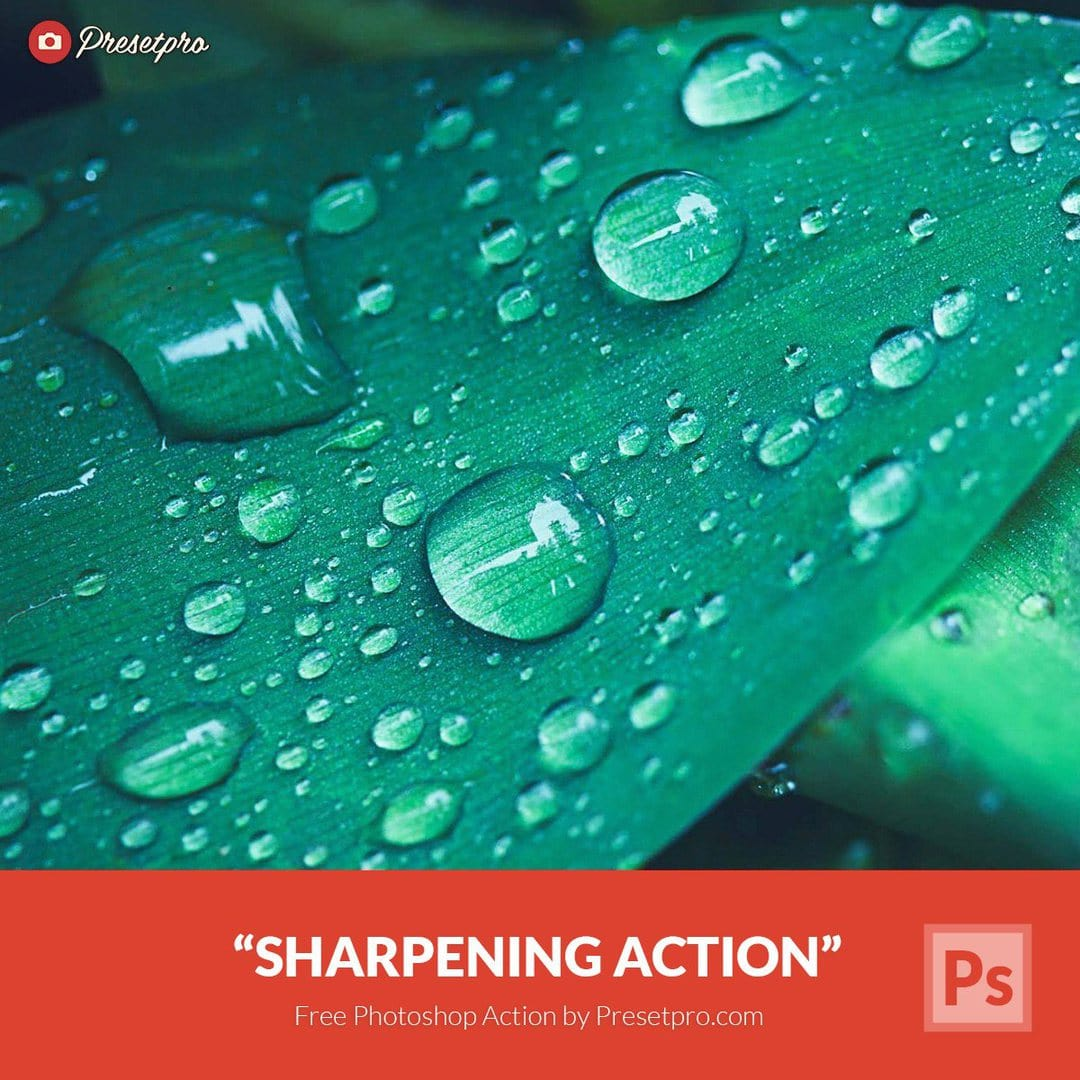 Free Photoshop Action for Sharpening