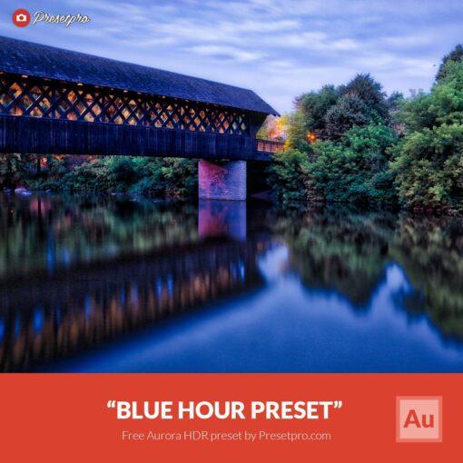 Free-Aurora-HDR-Preset-Blue-Hour