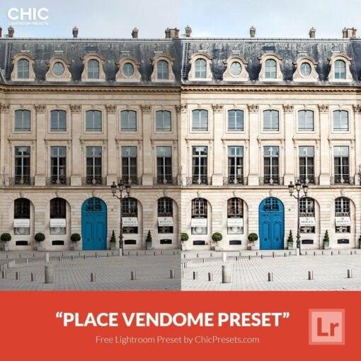 Free Lightroom Preset Place Vendome