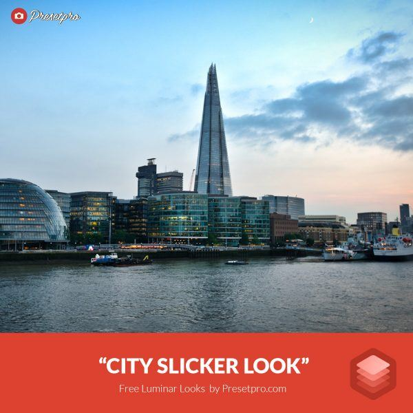 Free-Luminar-Look-City-Slicker-Preset-Presetpro.com