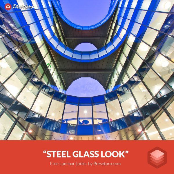 Free-Luminar-Look-Steel-Glass-Preset-Presetpro.com