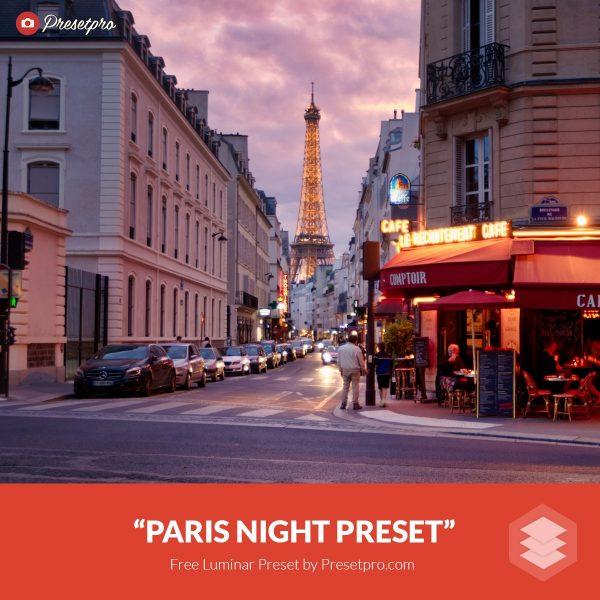 Free-Luminar-Preset-Paris-Night-FreePresets.com