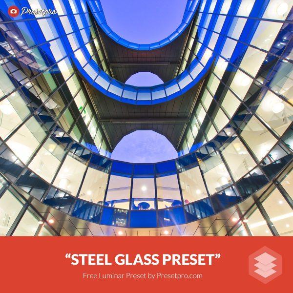 Free-Luminar-Preset-Steel-Glass-FreePresets.com