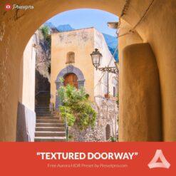 Free-Aurora-HDR-Preset-Textured-Doorway-Presetpro