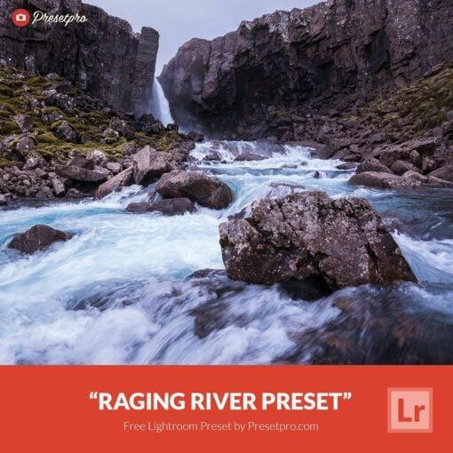 Free-Lightroom-Preset-Raging-River-Presetpro.com