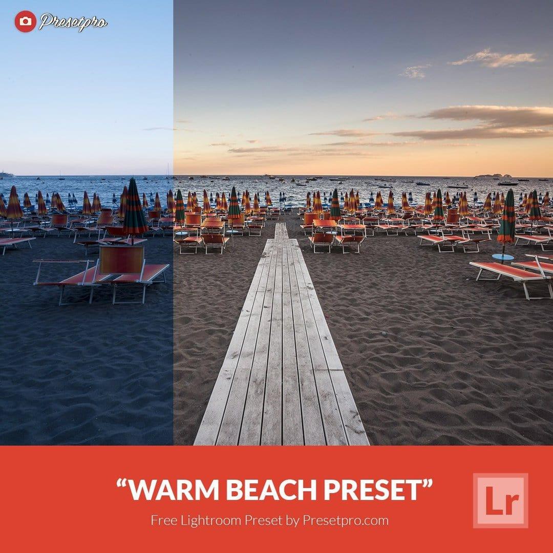 Free Lightroom Preset | Warm Beach - Presetpro com