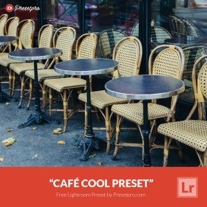 Free-Lightroom-Preset-Cafe-Cool-Presetpro.com