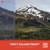 Free-Lightroom-Preset-Misty-Iceland-Presetpro.com