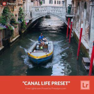 Free-Lightroom-Preset-Canal-Life-Presetpro.com