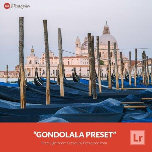 Free-Lightroom-Preset-Gondolala-Presetpro.com
