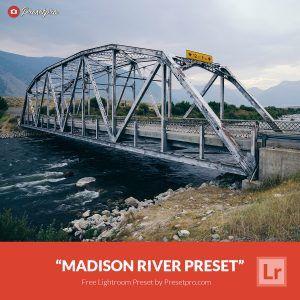 Free-Lightroom-Preset-Madison-River-Presetpro.com