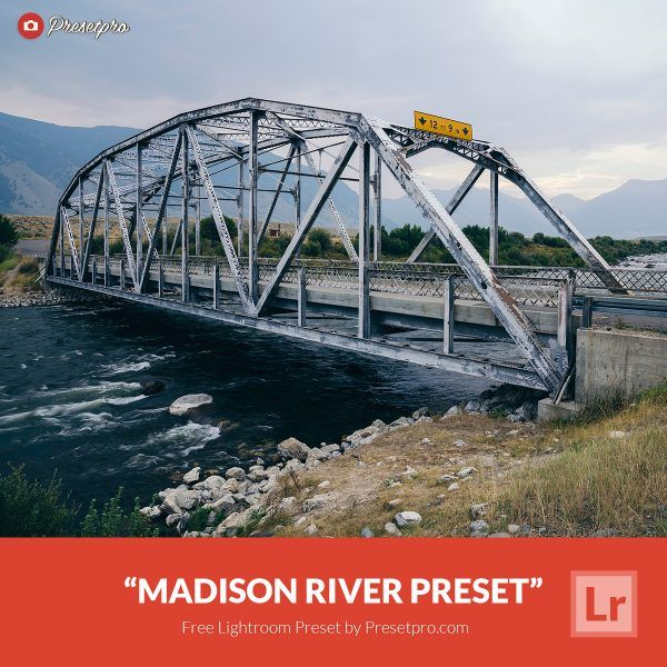 Free-Lightroom-Preset-Madison-River-Presetpro.com