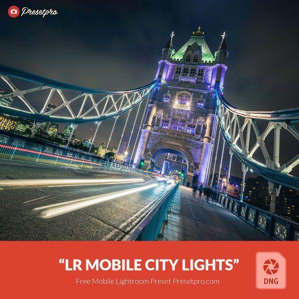 Free-Mobile-DNG-Preset-for-Lightroom-Mobile City Lights
