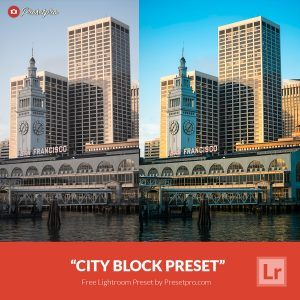 Free-Lightroom-Preset-City-Block-Presetpro.com