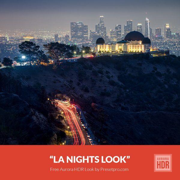 Free-Aurora-HDR-Look-LA-Nights-Preset-Presetpro.com