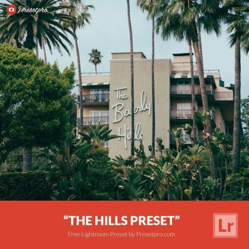 Free-Lightroom-Preset-The-Hills-Presetpro.com