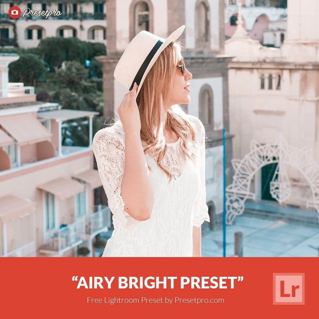 Free Lightroom Preset | Airy Bright - Presetpro com