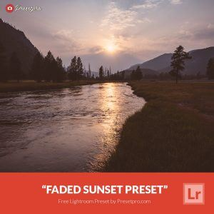 Free-Lightroom-Preset-Faded-Sunset-Presetpro.com