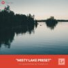 Free-Lightroom-Preset-Misty-Lake-Presetpro.com