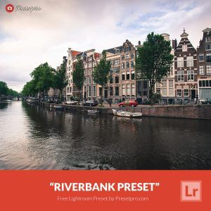 Free-Lightroom-Preset-Riverbank-Presetpro.com