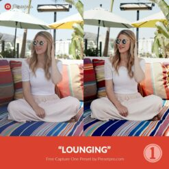 Free-Capture-One-Preset-Style-Lounging-Presetpro.com