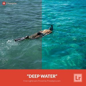 Free-Lightroom-Preset-Deep-Water-Presetpro.com