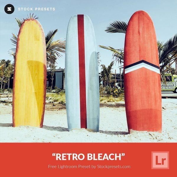 Free-Lightroom-Preset-Retro-Bleach-Stockpresets.com