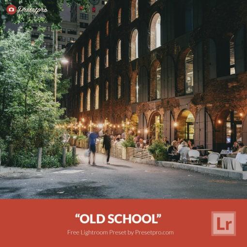 Free Lightroom Preset Old School Presetpro.com