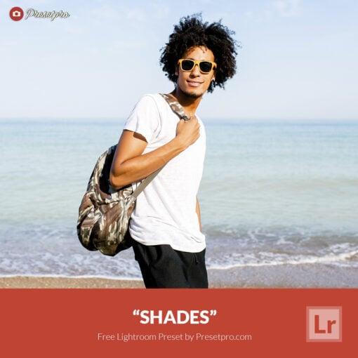 Free Lightroom Preset Shades Presetpro.com