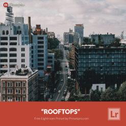 Free Lightroom Preset Rooftops Presetpro.com